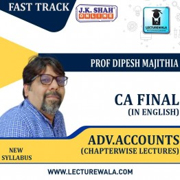 CA Inter Advanced Accounting Fast Track In English Chapterwise Lecture : New Syllabus by JK Shah Classes Prof Dipesh Majithia (For May 2021 & Nov.2021)