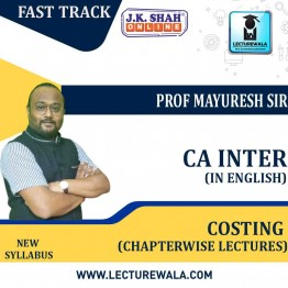 CA Inter Cost and Management Accounting Fast Track in English Chapterwise Lectures : New Syllabus by JK Shah Classes Prof Mayuresh (For May 2021 & Nov.2021)