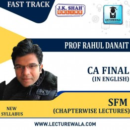 CA Final Strategic Financial Management (SFM) Fast Track in English  Chapterwise Lectures : New Syllabus by JK Shah Classes Prof Rahul Danait (For May 2021 & Nov.2021)