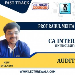 CA Inter Auditing and Assurance Fast Track In English : New Syllabus by JK Shah Classes Prof  Rahul Mehta (For May 2021 & Nov.2021)