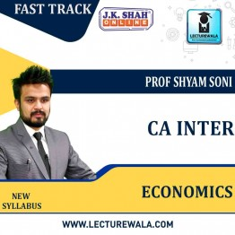 CA Inter Economics Fast Track  in Hindi  : New Syllabus by JK Shah Classes Prof Shyam Soni  (For May 2021 & Nov.2021)