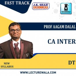 CA lnter Direct Tax Fast Track in English : New Syllabus by JK Shah Classes Prof  Aagam Dalal (For May 2021 & Nov.2021)