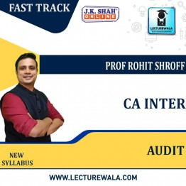 CA Inter Auditing and Assurance Fast Track In Hindi : New Syllabus by JK Shah Classes Prof Rohit Shroff (For May 2021 & Nov.2021)