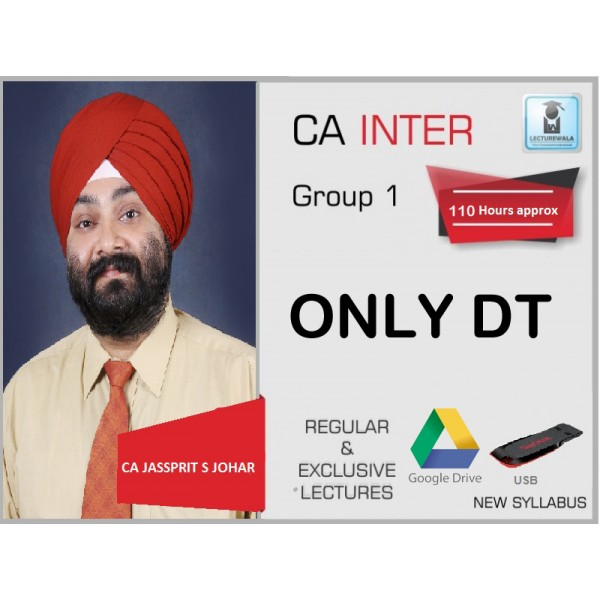 CA INTER Only DT BY CA JASSPRIT JOHAR (FOR MAY 2019)