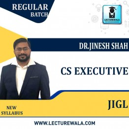 CS Executive JURISPRUDENCE,INTERPRETATION & GENERAL LAW Regular Course : Video Lecture + Study Material By Dr. Jinesh Shah (For June 2021 & Dec 21)