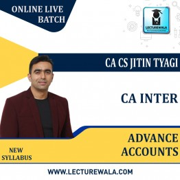 CA Inter Advance Accounts Regular Course Live Batch : Video Lecture + Study Material By CA CS Jitin Tyagi (For Nov. 2021 & May 2022)