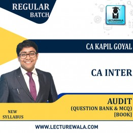 CA INTER AUDIT Question Bank & MCQ BOOK (HARD COPY) : Study Material By CA Kapil Goyal (For Nov. 2021 & Onwards)