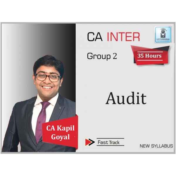 CA Inter Audit Exam Oriented Crash Course by CA Kapil Goyal (For May 2020)