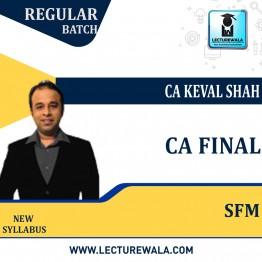 CA Final Strategic Financial Management (SFM) Regular: New Syllabus by CA Keval Shah (For Nov.2021 & on-wards)