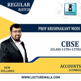 11th & 12th CBSE Accounts Combo Full Course : Video Lecture + Study Material By Prof Krishnakant Modi (For Feb. 2022)