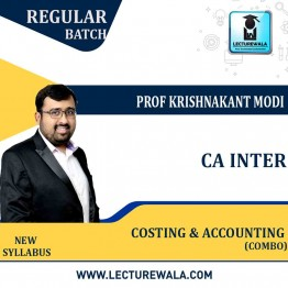 CA lnter Accounting & Costing Combo New Syllabus Regular Course : Video Lecture + Study Material By Prof Krishnakant Modi (For Nov. 2021)