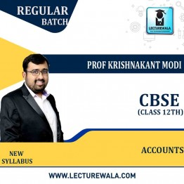 12th CBSE Accounts Full Course : Video Lecture + Study Material By Krishnakant Modi (For Feb. 2022)