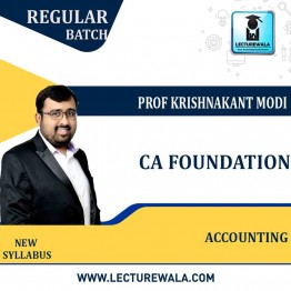 CA Foundation Accounting New Syllabus Regular Course : Video Lecture + Study Material By Prof Krishnakant Modi (For  Nov. 2021)