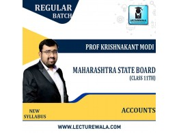 11th Maharashtra State Board - Accounts Full Course : Video Lecture + Study Material By Prof Krishnakant Modi (For February 2022)