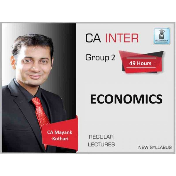CA Inter Economics Regular Course : Video Lecture + Study Material By CA Mayank Kothari (For Nov. 2019)
