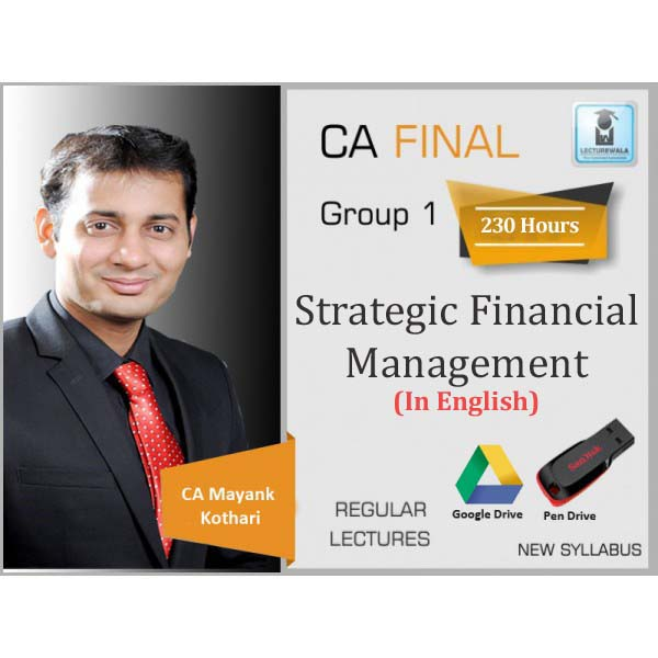 CA Final SFM New Syllabus In English Full Course : Video Lecture + Study Material By CA Mayank Kothari (NOV. 2020 & Onwards)