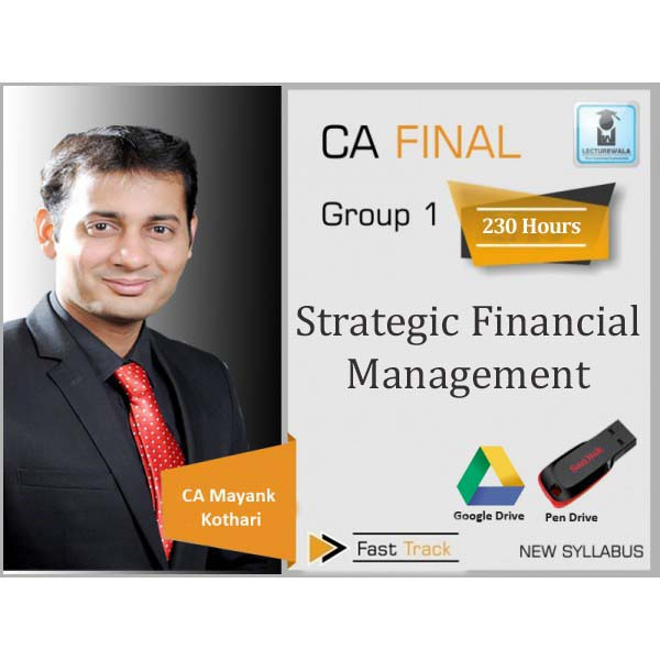 CA Final SFM New Syllabus Crash Course : Video Lecture + Study Material By CA Mayank Kothari (For May 2020, Nov. 2020 & On wards)