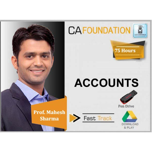 CA Foundation Accounts Crash Course : Video Lecture + Study Material By Prof. Mahesh Sharma (For Nov. 2019)
