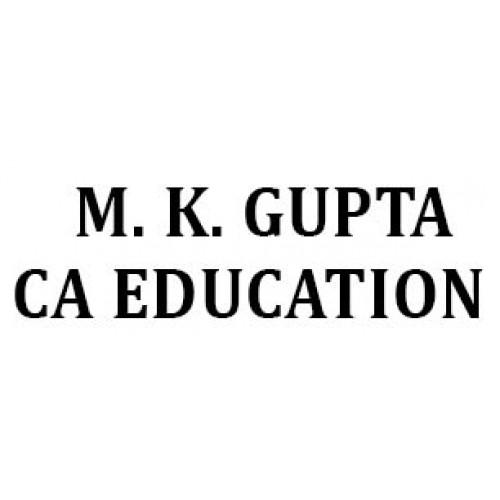 M.K.GUPTA CA EDUCATION