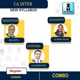 CA Inter Accounts And Taxation + Cost Combo Regular Course : Video Lecture + Study Material By M.K.GUPTA AND Neha Mam  CA Gatuam Sethi  (For MAY 2022 / NOV.2022)