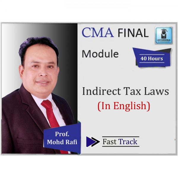 CMA Final IDT Crash Course : Video Lecture + Study Material By Prof. Mohd. Rafi (For June 2020 & Dec. 2020)