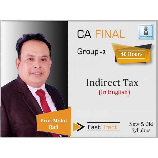 CA Final IDT Crash Course : Video Lecture + Study Material By Prof. Mohd. Rafi (For June 2020 & Dec. 2020)