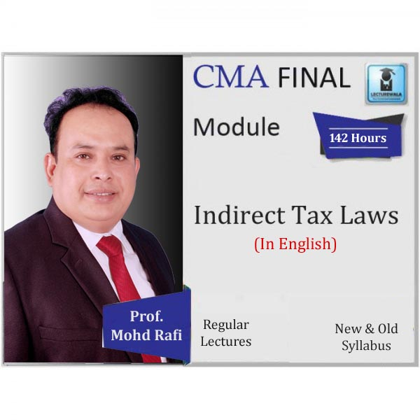 CMA Final IDT Regular Course : Video Lecture + Study Material By Prof. Mohd. Rafi (For June 2020 & Dec. 2020)