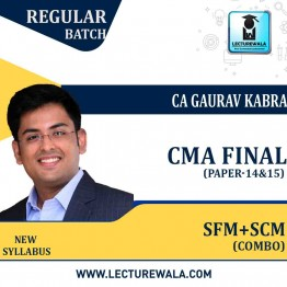 CMA Final Combo Strategic Cost Management (Paper - 15) + Strategic Financial Management (Paper - 14) Online Live Regular Course : Video Lecture by CA Gaurav Kabra (For June & Dec.2021)