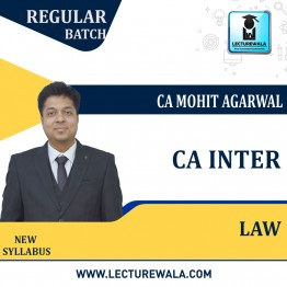 CA Inter Law New Syllabus Regular Course : Video Lecture + Study Material By CA Mohit Agarwal (For May 2022 & Nov. 2022)