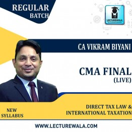 CMA Final Direct Tax Law & International Taxation (Paper - 16) Online Live Regular Course : Video Lecture by CA Vikram Biyani (For June & Dec.2021)