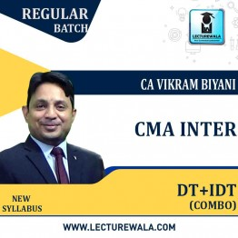 CMA Inter DIRECT TAXATION & INDIRECT TAXATION COMBO Regular Course New Syllabus : Video Lecture by CA VIKRAM BIYANI SIR (For JUNE 2021 TO DEC.2021)