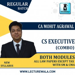 CS Executive ALL LAW PAPERS WITH SM AND CORPORATE & MANAGEMENT ACCOUNTING COMBO Regular Course : Video Lecture + Study Material By CA Mohit Agarwal (For Dec. 2021, June 2022)