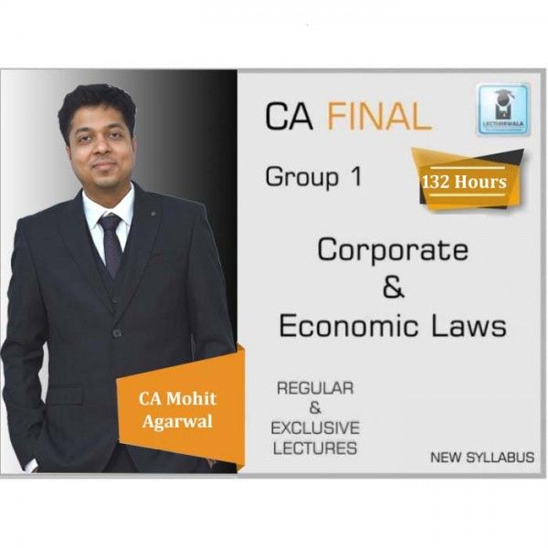 CA Final Corporate & Economic Laws : Video Lecture + Study Material By CA Mohit Agarwal (For May 2020 & Nov. 2020)