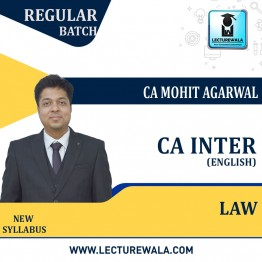 CA Inter Law (In English) New Syllabus Regular Course : Video Lecture + Study Material By CA Mohit Agarwal (For May 2022 & Nov. 2022)