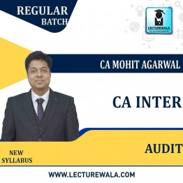 CA Inter Audit New Syllabus Regular Course : Video Lecture + Study Material By CA Mohit Agarwal (For May 2022 & Nov. 2022)