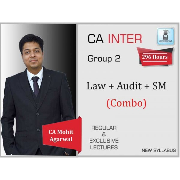 CA Inter Audit, SM And Law Combo Regular Course : Video Lecture + Study Material By Mohit Agarwal (For May 2020 & Nov. 2020)