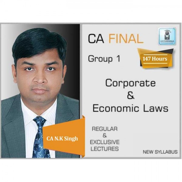 CA Final Corporate & Economic Law New Syllabus Regular Course : Video Lecture + Study Material By CA N K Singh (For May 2020 & Nov. 2020)