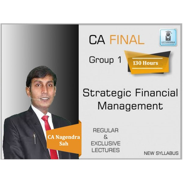 CA Final SFM New Syllabus Regular Course : Video lecture + Study Material By CA Nagendra Sah (For Nov. 2019 & Onwards)