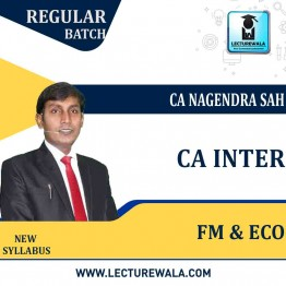 CA Inter FM & ECO Regular Course : Video Lecture +  Study Material by CA Nagendra Sah (For MAY 2021 TO NOV.2021)