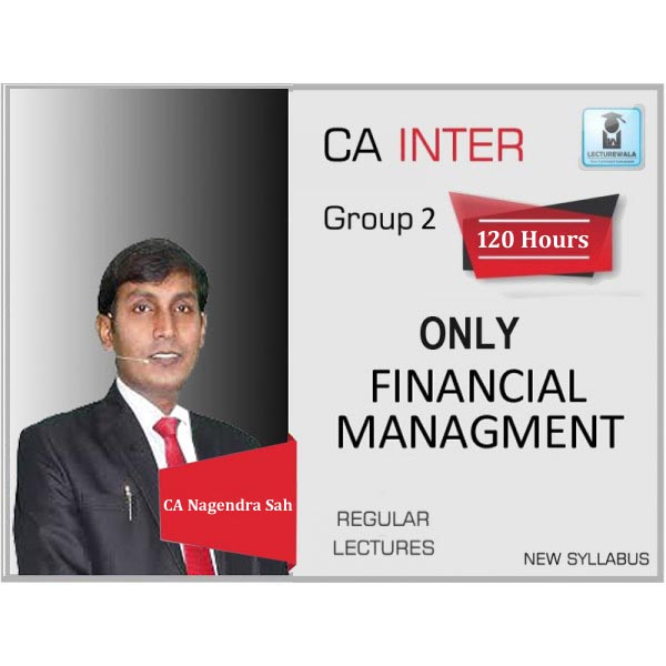 CA Inter FM Regular Course : Video Lecture +  Study Material by CA Nagendra Sah (For May 20 & Nov. 20)