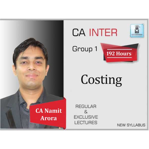 CA Inter Costing Full Course : Video Lecture + Study Material by CA Namit Arora (For May 2020 to May 2021)