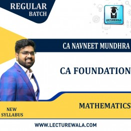 CA Foundation Mathematics New Syllabus Regular Course : Video Lecture + Study Material By CA Navneet Mundhra  (For Nov. 2021)