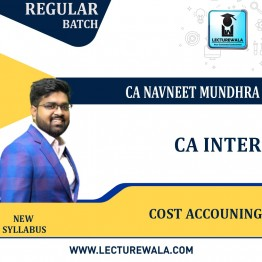 CA Inter Cost Accouning New Syllabus Regular Course : Video Lecture + Study Material By CA Navneet Mundhra  (For Nov. 2021)
