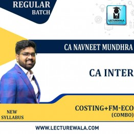 CA Inter Cost Accounting & Fm-Eco Combo New Syllabus Regular Course : Video Lecture + Study Material By CA Navneet Mundhra (For NOV 2021 / MAY 2022)