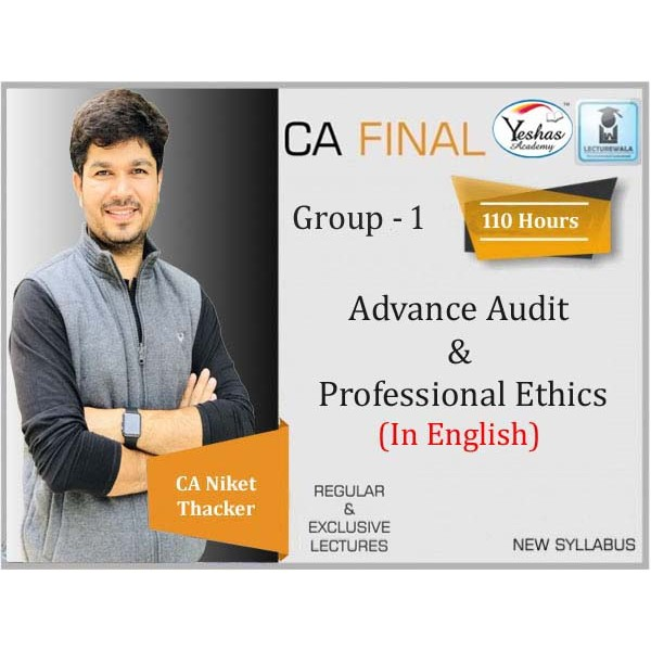 CA Final Audit New Syllabus In English Full Course : Video Lecture + Study Material by CA Niket Thacker (For Nov. 2020 & May 2021)