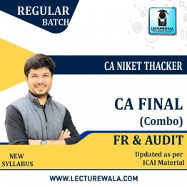 CA Final Financial Reporting and Audit Combo Full Course : Video Lecture + Study Material By CA Niket Thacker (For May 2021 & Nov. 2021)