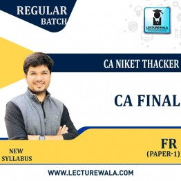 CA Final Financial Reporting (Paper-1) Full Course : Video Lecture + Study Material By CA Niket Thacker (For May 2021 & Nov. 2021)