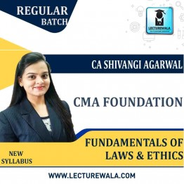 CMA Foundation Fundamentals of Laws & Ethics Regular Course : Video Lecture + Study Material By CA Shivangi Aggarwal (For  June/Dec. 2021)