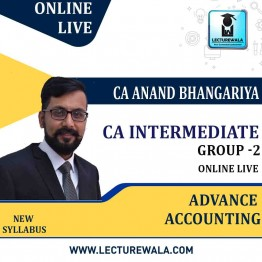 CA Inter GROUP-2 Advance Accounting : ONLINE LIVE  By CA Anand Bhangariya (For May 2021 & Nov. 2021)