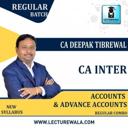 CA Inter Accounts and advance accounts combo  Regular Course : Video Lecture + Study Material By CA Deepak Tibrewal  (For May 2021 & Nov. 2021)